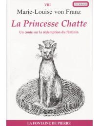 La Princesse Chatte. La rédemption du féminin dans les