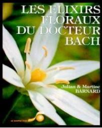 Les elixirs floraux du Docteur Bach