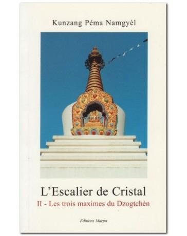L'ESCALIER DE CRISTAL TOME 2 : Les trois maximes du Dzo