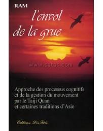 L'envol de la grue - Approche des processus cognitifs - de la gestion du mouvement par le Taiji Quan