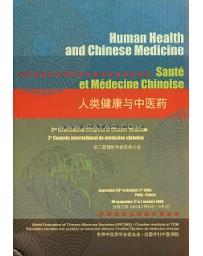 Human Health and Chinese Medicine - Santé et médecine chinoise