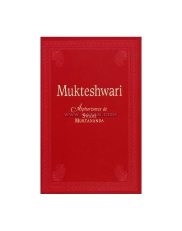 Mukteshwari Aphorismes de Swami Muktananda