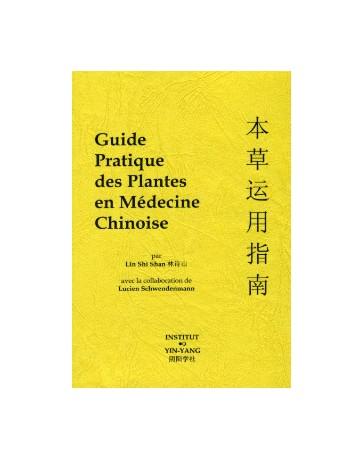 Guide pratique des plantes en médecine chinoise