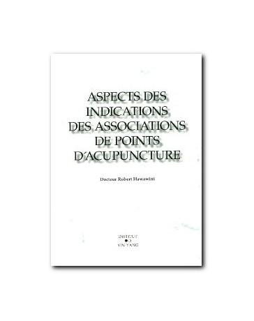 Aspects des indications des associations de points d'acupuncture