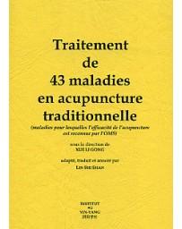 Traitement de 43 maladies en acupuncture traditionnelle
