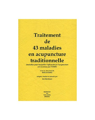 Traitement de 43 maladies en acupuncture traditionnelle