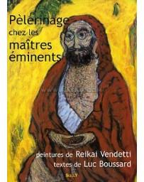 Pèlerinage chez les maîtres éminents