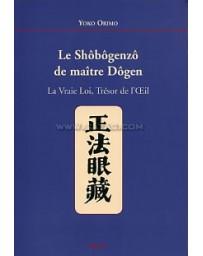 LE SHOBOGENZO DE MAITRE DOGEN
