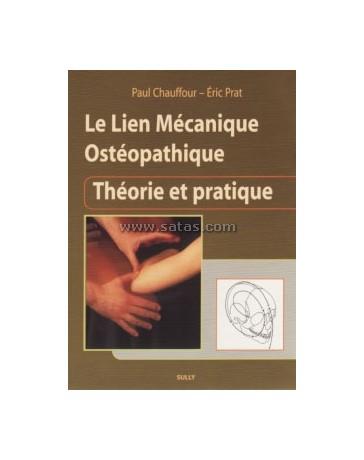 Le lien mécanique ostéopathique - Théorie et pratique