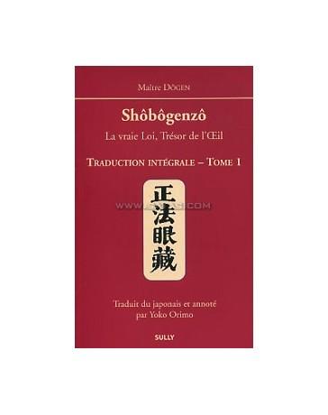 SHOBOGENZO EDITION INTEGRALE TOME 1