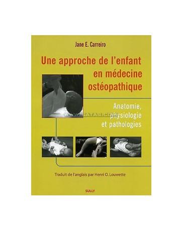 Une approche de l'enfant en médecine ostéopathique