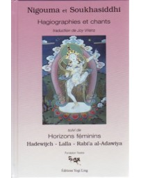 Nigouma et Soukhasiddhi - Hagiographies et chants suivi