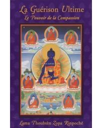 La Guérison Ultime - Le pouvoir de la compassion