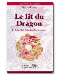 Le lit du Dragon - Le Feng Shui de la chambre à coucher