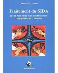 Traitement du SIDA par la médecine et pharmacopée traditionnelle chinoise