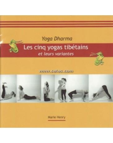 Les cinq yogas tibétains et leurs variantes