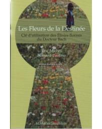 LES FLEURS DE LA DESTINEE - ELIXIRS FLORAUX