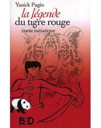 La légende du tigre rouge - Conte initiatique