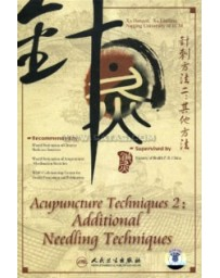 Acupuncture Techniques 2 : Additional Needling Techniques  (DVD)
