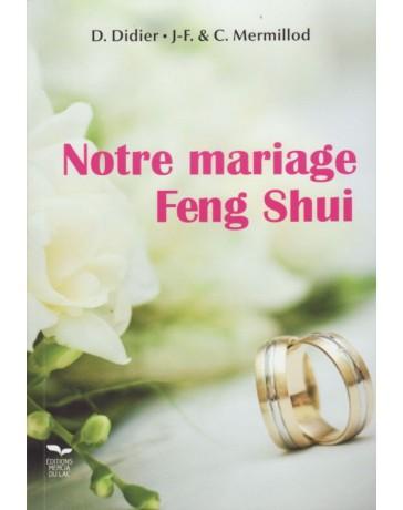 Notre Mariage Feng Shui