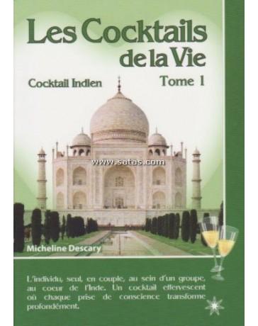 Les cocktails de la vie  Tome 1 - Cockail Indien