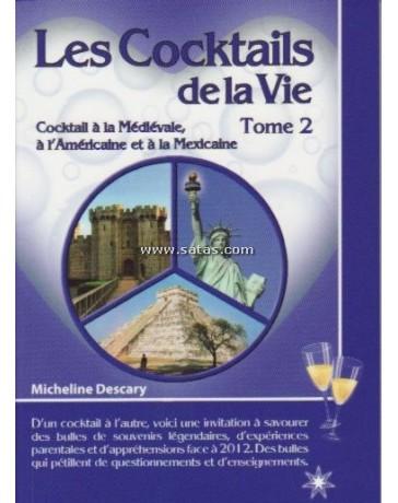 Les cocktails de la vie  Tome 2 - Cockail à la Médiévale
