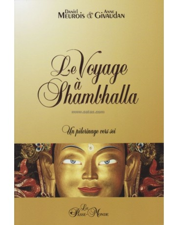 Le voyage à Shambhalla - Un pélerinage vers soi