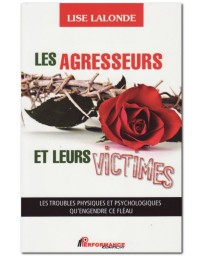 Les agresseurs et leurs victimes