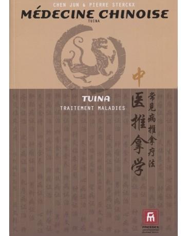 Tuina - Le traitement des maladies courantes