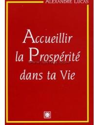 Accueillir la prospérité dans ta vie