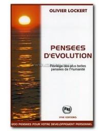 Pensées d'évolution - Florilèges des plus belles pensées