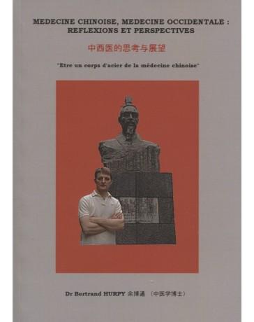 Médecine chinoise, médecine occidentale : réflexions et perspectives