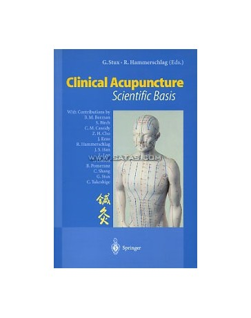 Clinical Acupuncture. Scientific Basis