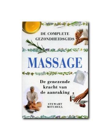 Massage. De complete gezondheidsgids