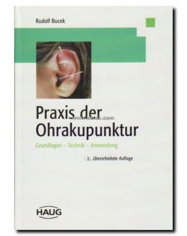 Praxis der Ohrakupunktur  (2te Auflage)