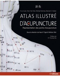 Atlas Illustré d'Acupuncture - Représenant des points d'acupuncture