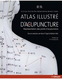 Atlas Illustré d'Acupuncture - Représenant des points d'acupuncture