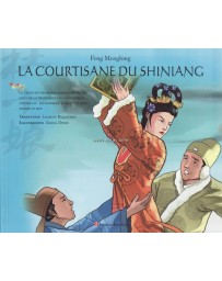 La courtisane du Shiniang - Edition bilingue chinois-français