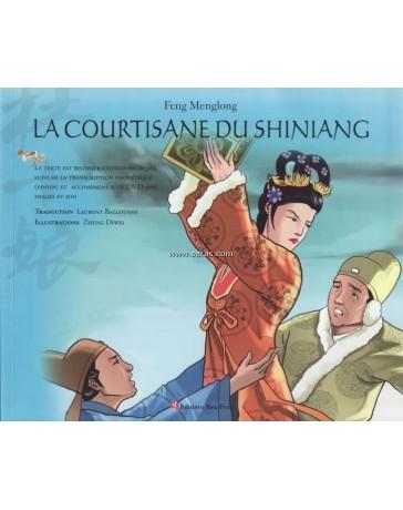 La courtisane du Shiniang - Edition bilingue chinois-français