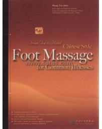 Foot Massage for Common Illnesses
