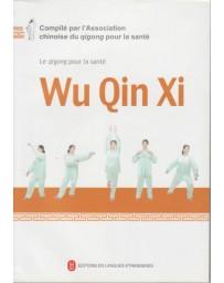 Wu Qin Xi - Le Qigong pour la santé  (+ DVD)