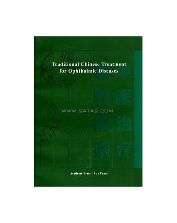 Traditional Chinese Treatment for Ophthalmic Diseases