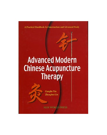 Advanced Modern Chinese Acupuncture Therapy