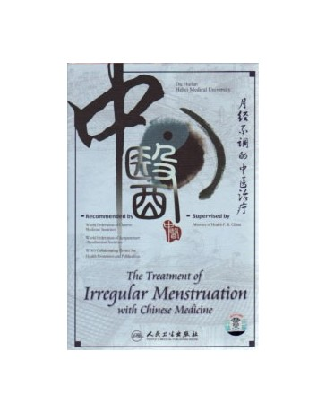 The treatment of Irregular Menstruation with Chinese Medicine  (DVD)