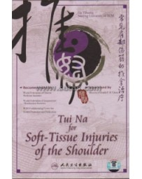 Tui Na for Soft-Tissue Injuries of the shoulder  (DVD)