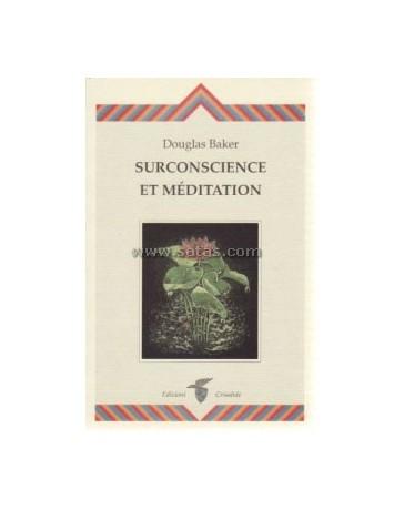 Surconscience et Méditation