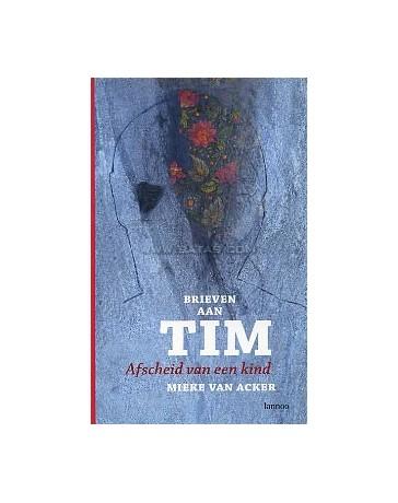 Brieven aan Tim - Afscheid van een kind