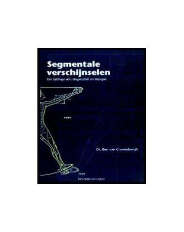 Segmentale verschijnselen - Een bijdrage aan diagnostiek en therapie  3de druk