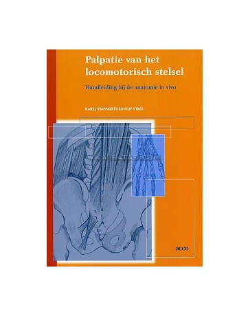 Palpatie van het locomotorisch stelsel - Handleiding bij de anatomie in vivo  3de uitgave