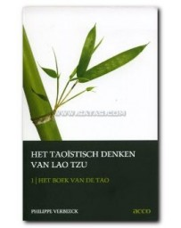 Het taoïstisch denken van Lao Tzu 1: Het boek van de Ta